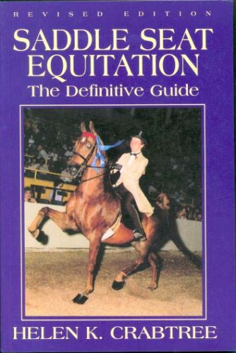SaddleSeatEquitation-ADefinitiveGuidebyHelenCrabtree