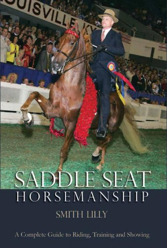SaddleSeatHorsemanshipbySmithLilly(Hardcover)