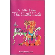 A Tale From The Stall Side by Lisa Mazzocco (Paperback)